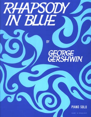 Georges Gershwin - Rhapsody In Blue - Partition - di-arezzo.fr
