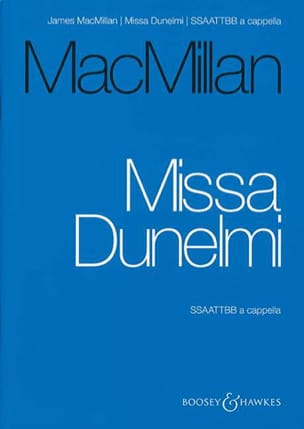 James Macmillan - Missa Dunelmi - Partition - di-arezzo.fr