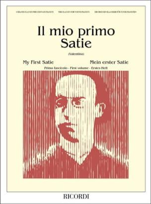 Erik Satie - Il Mio Primo Volume 1 - Partition - di-arezzo.ch