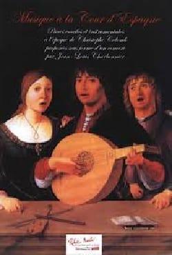Musique A la Cour d'Espagne - Partition - Chœur - laflutedepan.com