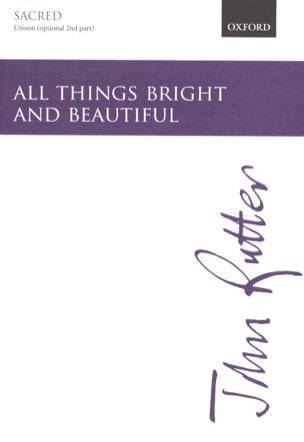 All Things Bright And Beautifull - Unison RUTTER laflutedepan