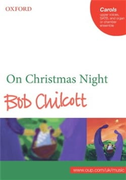 On Christmas Night Bob Chilcott Partition Chœur - laflutedepan