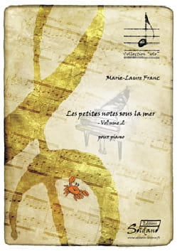 Marie-Laure FRANC - The Small Notes under the Sea - Volume 2 - Sheet Music - di-arezzo.co.uk
