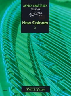 Annick Chartreux - New Colours Volume 2 - Partition - di-arezzo.fr