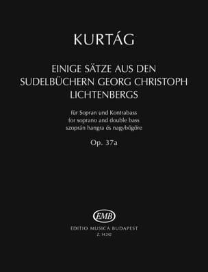 György Kurtag - Ein Sätze Aus Den Sudelbüchern Georg Christoph Lichtenbergs op. 37a - Partition - di-arezzo.fr