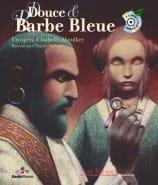Douce et Barbe Bleue Isabelle Aboulker Livre laflutedepan
