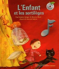 L'enfant et les Sortilèges Livre et Cd Maurice Ravel laflutedepan