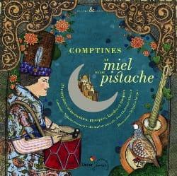 Comptines de Miel et de Pistache - Livre - laflutedepan.com