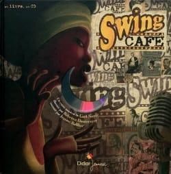 Swing Café Carl Norac Livre Musiques du monde - laflutedepan
