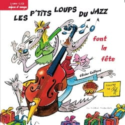 Les P'tits Loups Du Jazz Font la Fête Llvre et Cd laflutedepan