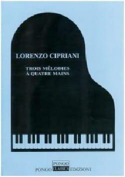 3 Mélodies. 4 mains - Lorenzo Cipriani - Partition - laflutedepan.com