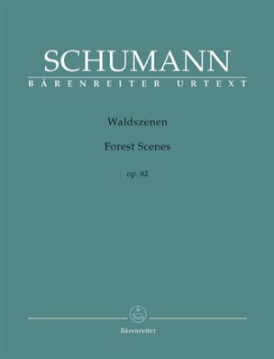 Robert Schumann - Waldszenen Opus 82 - Partition - di-arezzo.fr