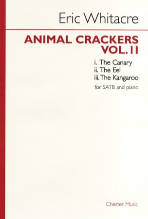 Eric Whitacre - Animal Crackers Volume 2 - Partition - di-arezzo.fr