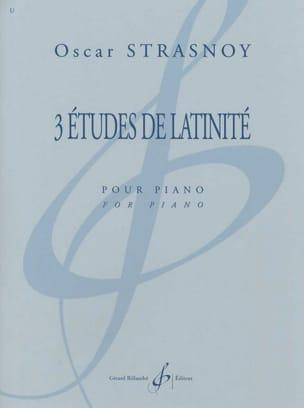 Oscar Strasnoy - 3 Etudes de Latinité - Partition - di-arezzo.fr