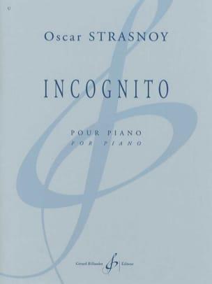 Oscar Strasnoy - Incognito - Partition - di-arezzo.fr