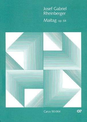 Josef Gabriel Rheinberger - Maitag Op. 64 - Partition - di-arezzo.fr