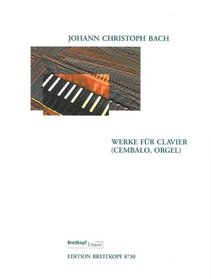 Johann Christoph Bach - Keyboard Works - Partition - di-arezzo.fr