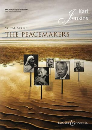 The Peacemakers Karl Jenkins Partition Chœur - laflutedepan