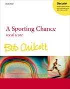 Bob Chilcott - A Sporting Chance - Sheet Music - di-arezzo.co.uk