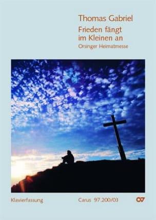 Thomas Gabriel - Frieden Fängt Im Kleinen An - Partition - di-arezzo.fr