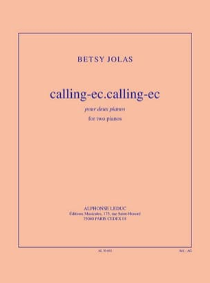 Calling-Ec.Calling-Ec Betsy Jolas Partition Piano - laflutedepan