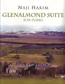 Glenalmond Suite Pour Piano - Naji Hakim - laflutedepan.com