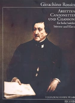 Gioachino Rossini - Arietten, Canzonetten et Chansons - Partition - di-arezzo.fr
