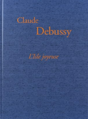DEBUSSY - The happy Island. Facsimile - Sheet Music - di-arezzo.co.uk