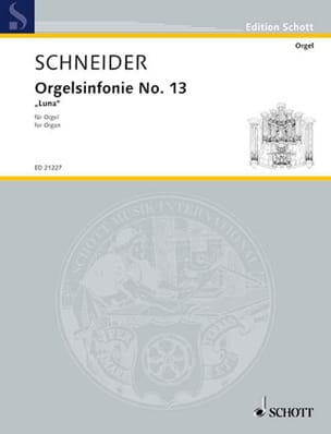 Orgelsinfonie N° 13 Enjott Schneider Partition Orgue - laflutedepan
