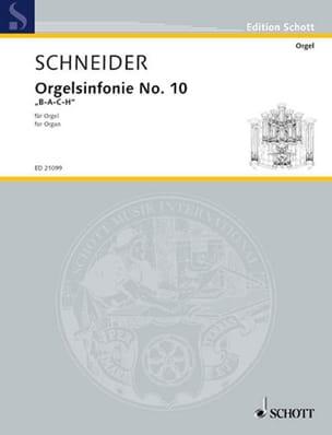 Orgelsinfonie N° 10 - Enjott Schneider - Partition - laflutedepan.com