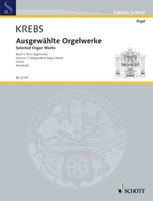 Johann Ludwig Krebs - Selected organ works. Volume 1 - Partition - di-arezzo.fr