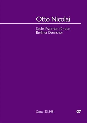 6 Psalmen Für Den Berliner Domchor - Otto Nicolai - laflutedepan.com