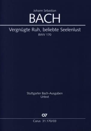 Cantate 170. Vergnügte Ruh, Beliebte Seelenlust - laflutedepan.com