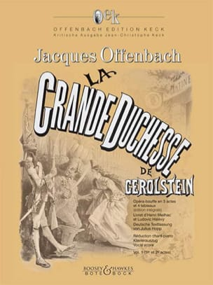 Jacques Offenbach - La Grande Duchesse de Gerolstein. Volume 1 - Partition - di-arezzo.fr
