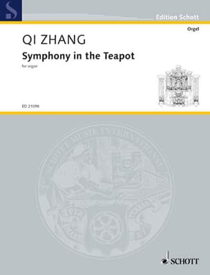 Qi ZHANG - Symphony In The Teapot - Partition - di-arezzo.fr