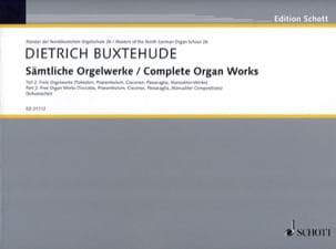Dietrich Buxtehude - Œuvre D'orgue Complète Volume 2 - Partition - di-arezzo.fr