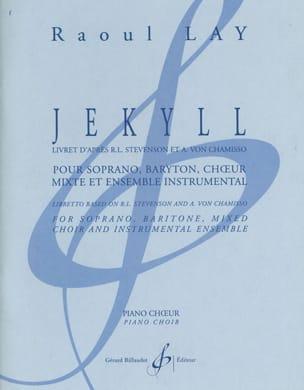 Jekyll - Raoul LAY - Partition - Chœur - laflutedepan.com