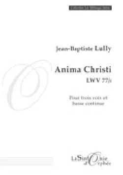 Anima Christi Lwv 77/I LULLY Partition laflutedepan