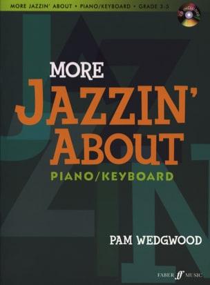 Pam Wedgwood - More Jazzin 'About Piano. Grade 3-5 - Sheet Music - di-arezzo.co.uk