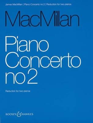 Piano Concerto N° 2 - James Macmillan - Partition - laflutedepan.com