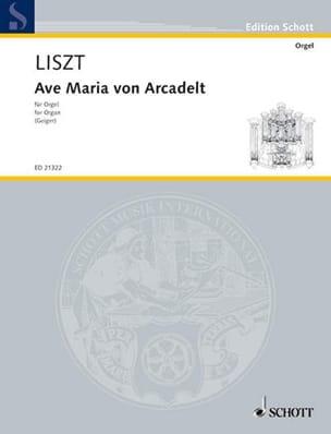 Ave Maria Von Arcadelt - LISZT - Partition - Orgue - laflutedepan.com