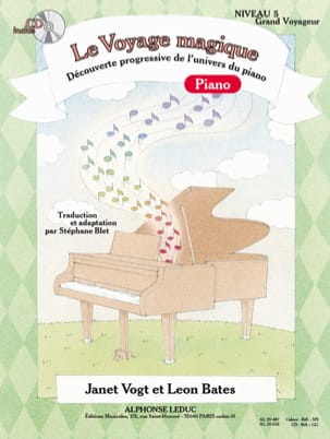 Vogt Janet / Bates Leon / Blet Stéphane - The Magic Piano Journey Level 5 The Big Traveler - Sheet Music - di-arezzo.com