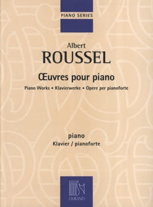 Albert Roussel - Complete Works For Piano - Sheet Music - di-arezzo.co.uk