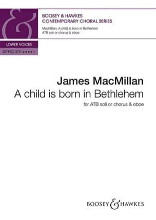 A Child Is Born In Bethlehem - James Macmillan - laflutedepan.com
