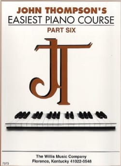 John Thompson - Easiest Piano Course - Volume 6 - Partition - di-arezzo.fr