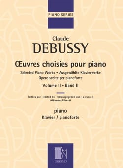 Claude Debussy - Oeuvres Choisies Pour Piano, Volume 2 - Partition - di-arezzo.fr