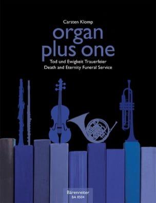 Carsten Klomp - Organ Plus One. Funérailles - Partition - di-arezzo.fr
