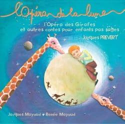 L'opéra de la Lune - Jacques PREVERT - Partition - laflutedepan.com