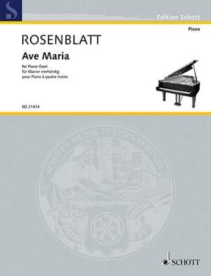 Alexander Rosenblatt - Ave Maria. 4 mains - Partition - di-arezzo.fr
