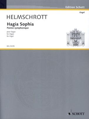 Hagia Sophia Robert M. Helmschrott Partition Orgue - laflutedepan